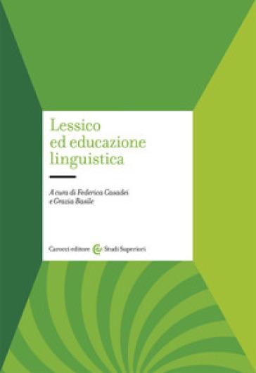 Lessico ed educazione linguistica - F. Casadei | Thecosgala.com