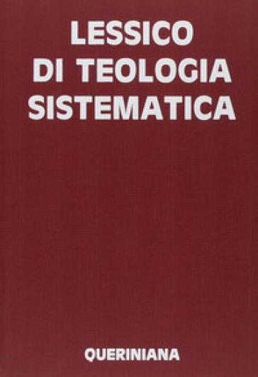 Lessico di teologia sistematica - C. Danna |