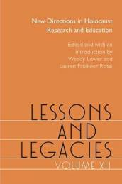 Lessons and Legacies Volume 12
