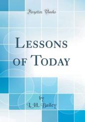 Lessons of Today (Classic Reprint)