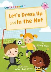 Let s Dress Up and In the Net