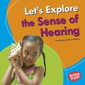 Let s Explore the Sense of Hearing
