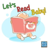 Let s Read Baby!