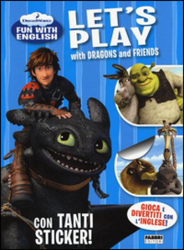 Let's play with Dragons and friends. Dreamworks fun with English. Con adesivi