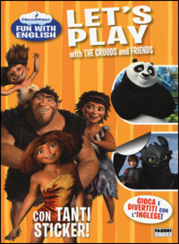 Let's play with the Croods and friends. Dreamworks fun with English. Con adesivi