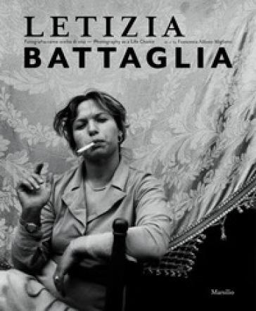 Letizia Battaglia. Fotografia come scelta di vita. Ediz. italiana e inglese - S. Notini | Thecosgala.com