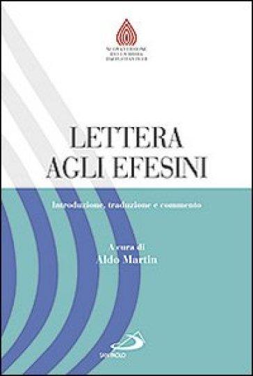 Lettera agli Efesini. Introduzione, traduzione e commento - A. Martin   Jonathanterrington.com