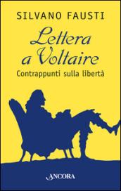 http://www.mondadoristore.it/img/Lettera-Voltaire-Silvano-Fausti/ea978885141603/BL/BL/01/ZOM/?tit=Lettera+a+Voltaire.+Contrappunti+sulla+libert%C3%A0&aut=Silvano+Fausti