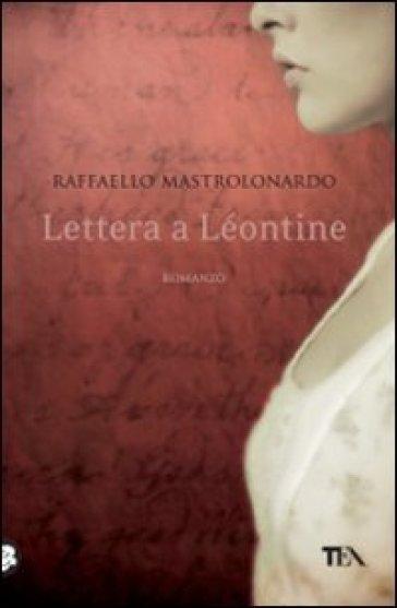 Lettera a Léontine - Raffaello Mastrolonardo  