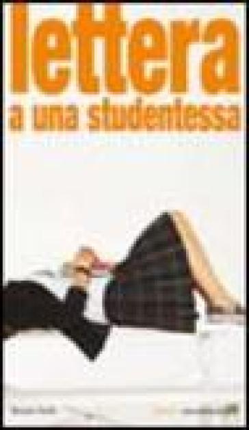 Lettera a una studentessa - Renato Stella  