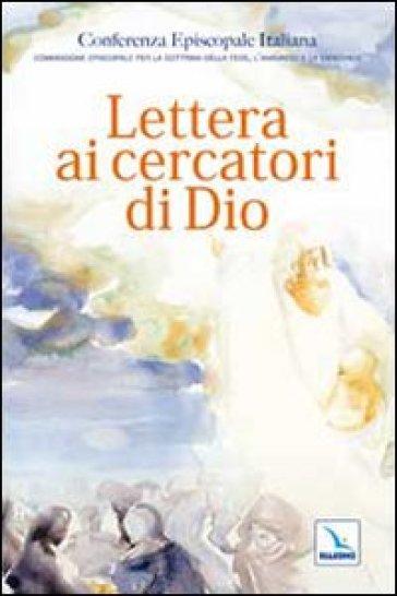 Lettera ai cercatori di Dio - Conferenza episcopale italiana |
