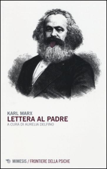 Lettera al padre - Karl Marx |