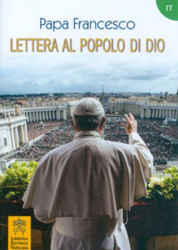 Lettera al popolo di Dio - Papa Francesco (Jorge Mario Bergoglio) |