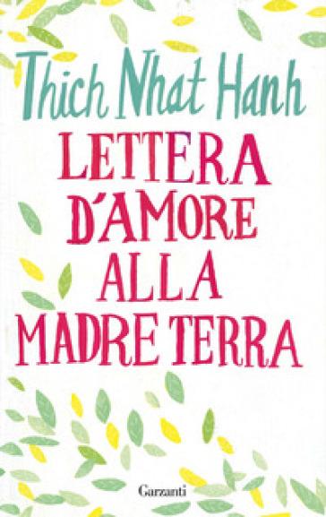 Lettera d'amore alla madre Terra - Thich Nhat Hanh | Jonathanterrington.com