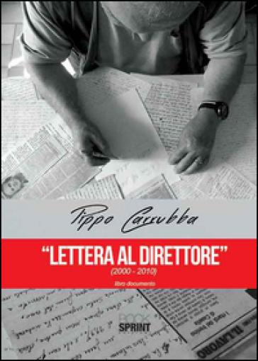 Lettera al direttore (2000-2010) - Pippo Carrubba | Kritjur.org