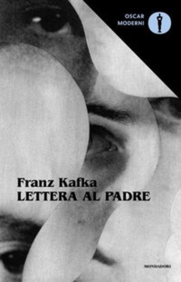 Lettera al padre-Gli otto quaderni in ottavo - Franz Kafka |