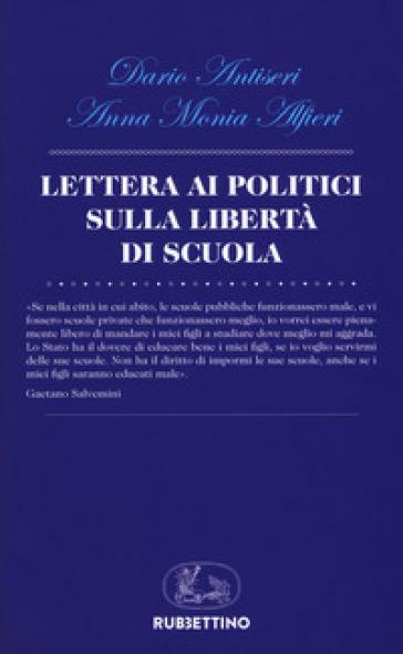 Lettera ai politici sulla libertà di scuola - Dario Antiseri pdf epub
