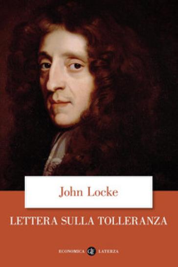 Lettera sulla tolleranza - John Locke |