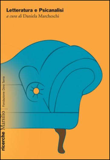 Letteratura e psicanalisi - D. Marcheschi | Rochesterscifianimecon.com