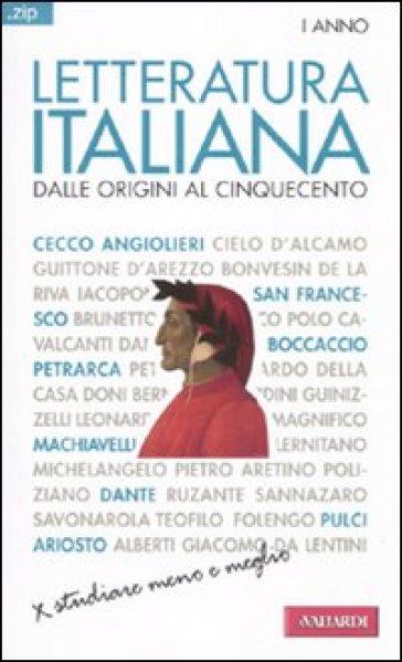 Letteratura italiana. 1.Dalle origini al Cinquecento - Antonello Galimberti |