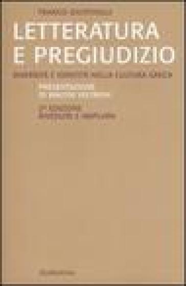 Letteratura e pregiudizio. Diversità e identità nella cultura greca - Franco Giustinelli | Jonathanterrington.com