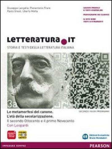 Letteratura.it. Vol. A-B. Per le Scuole superiori. Con espansione online. 3. - Giuseppe Langella | Ericsfund.org