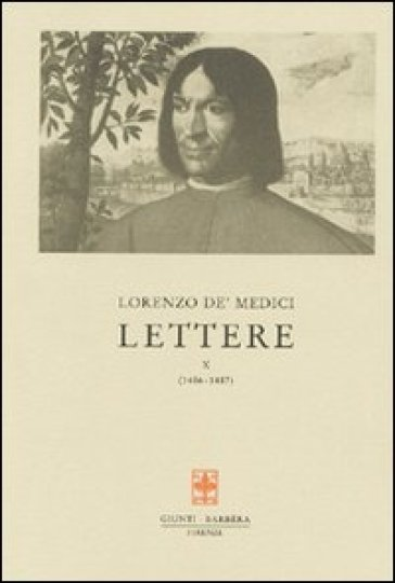 Lettere. 10.1486-1487 - Lorenzo de' Medici |