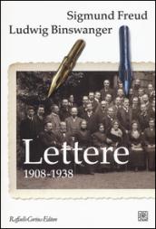 Lettere (1908-1938) - Sigmund Freud, Ludwig Binswanger