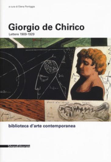 Lettere (1909-1929) - Giorgio De Chirico | Thecosgala.com