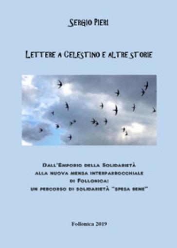 Lettere a Celestino e altre storie - Sergio Pieri | Kritjur.org