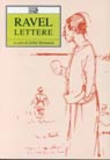 Lettere - Maurice Ravel | Rochesterscifianimecon.com