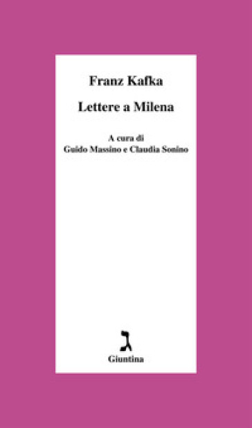 Lettere a Milena. Ediz. critica - Franz Kafka | Jonathanterrington.com
