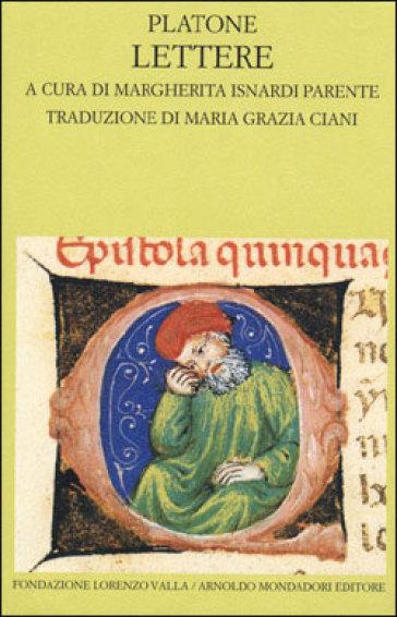 Lettere. Testo greco a fronte - Platone  
