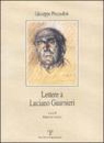 Lettere a Luciano Guarnieri - Giuseppe Prezzolini |