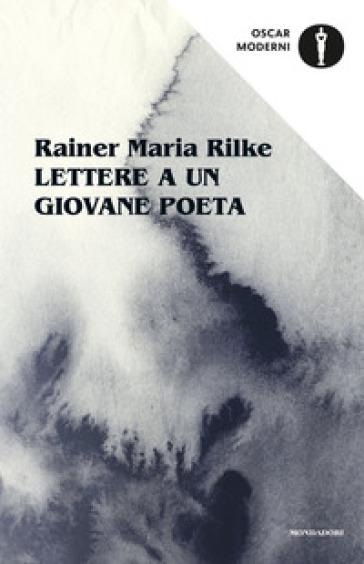 Lettere a un giovane poeta - Rainer Maria Rilke pdf epub