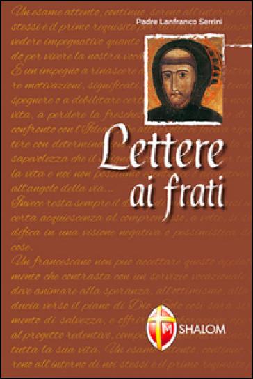 Lettere ai frati - Lanfranco Serrini | Kritjur.org