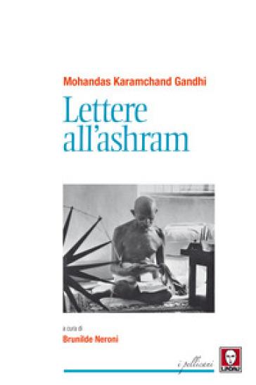 Lettere all'ashram - Mohandas Karamchand Gandhi   Kritjur.org