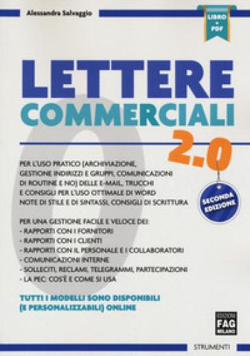Lettere commerciali 2.0. Con espansione online - Alessandra Salvaggio | Thecosgala.com