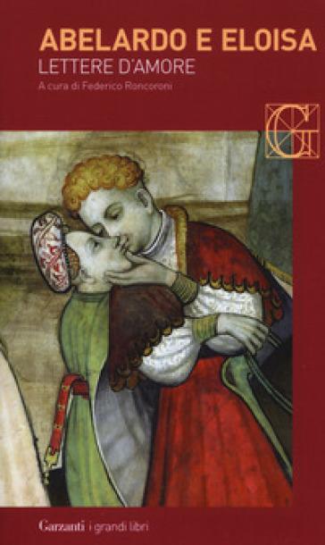 Lettere d'amore - Pietro Abelardo |