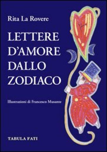 Lettere d'amore dallo zodiaco - Rita La Rovere   Thecosgala.com
