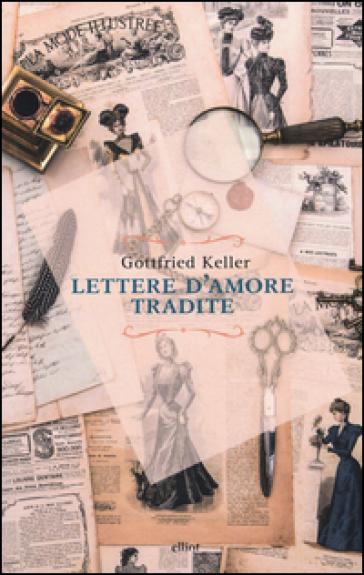 Lettere d'amore tradite - Gottfried Keller   Kritjur.org