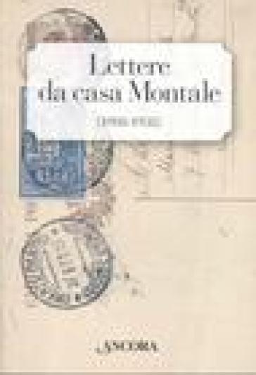 Lettere da casa Montale (1908-1938) - Zaira Zuffetti  