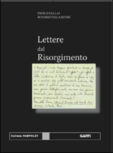 Lettere dal Risorgimento - Paolo Fallai |