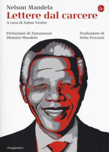 Lettere dal carcere - Nelson Mandela  