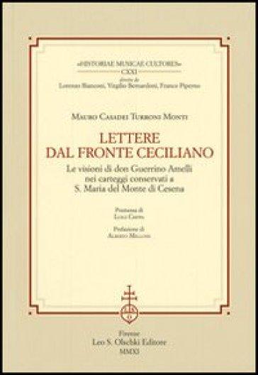 Lettere dal fronte ceciliano. Le visioni di don Guerrino Amelli nei carteggi conservati a S. Maria del Monte di Cesena