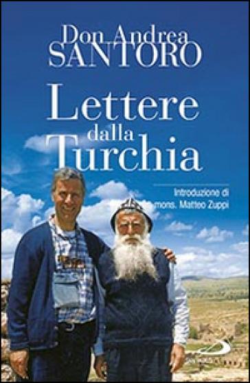 Lettere dalla Turchia - Andrea Santoro | Kritjur.org