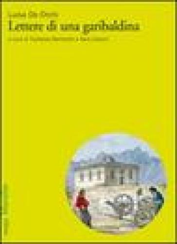 Lettere di una garibaldina - Luisa De Orchi | Jonathanterrington.com