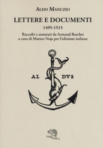 Lettere e documenti 1495-1515 - Aldo Manuzio   Rochesterscifianimecon.com