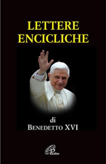 Lettere encicliche - Benedetto XVI (Papa Joseph Ratzinger) |