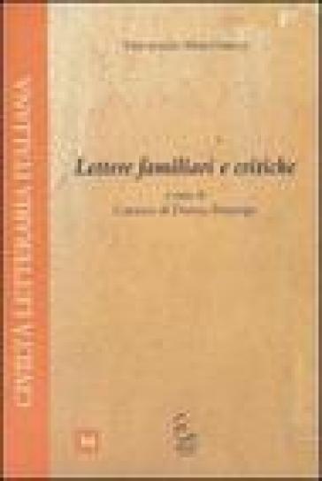 Lettere familiari e critiche - Vincenzo Martinelli  